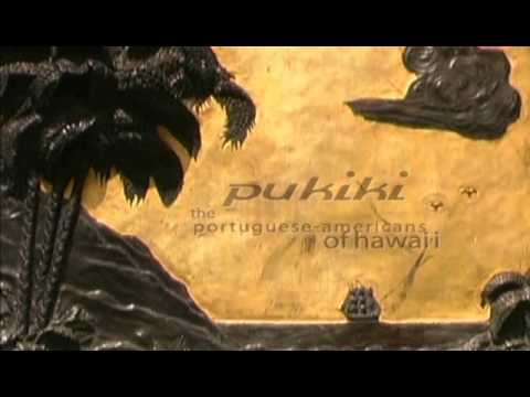 Pukiki - The Portuguese Americans of Hawaii