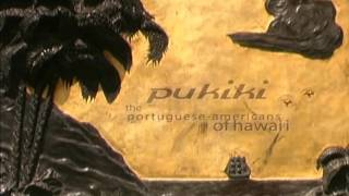Pukiki, The Portuguese Americans of Hawai'i (DVD) Produced & Direct...