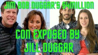 Jim Bob Duggar's $4 Million Plot to Make His Kids Work for Free Exposed By Jill Duggar