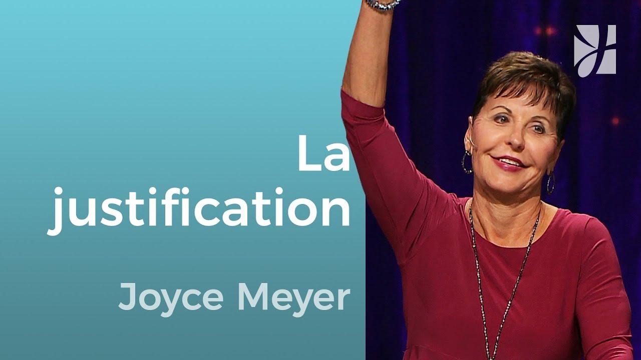 Des créatures justifiées (1/2) - Joyce Meyer - Grandir avec Dieu