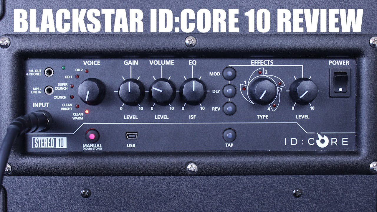 Blackstar Id Core 10 Review By Axegrinderuk Youtube
