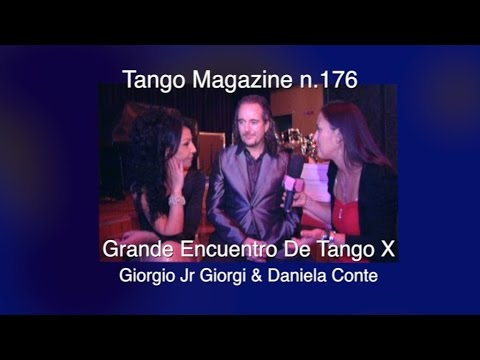 Tango Magazine n.176 - Grande Encuentro De Tango X-Giorgio Jr Giorgi & Daniela Conte