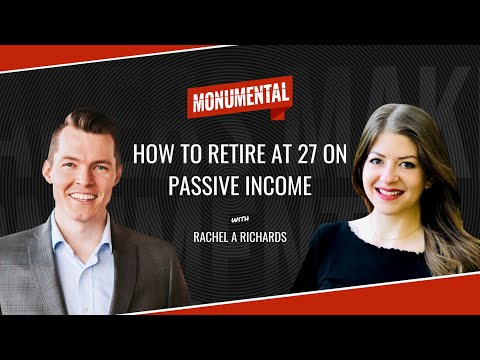 How to Retire at 27 With Passive Income