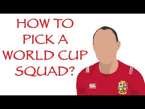 HOW TO PICK A WORLD CUP SQUAD | Japan 2019 | Rugby World Cup