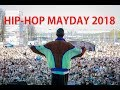 HIP-HOP MAYDAY 2018 AFTERMOVIE BY #NEWSMG