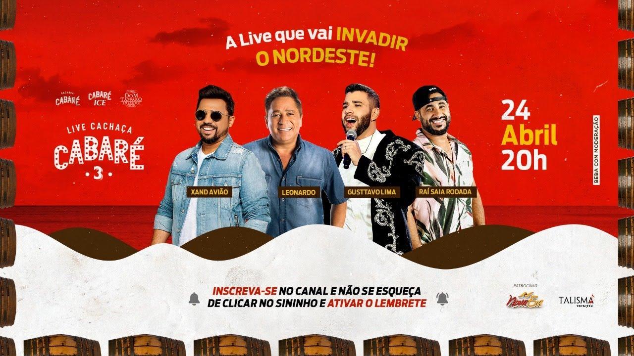 Download [LIVE CACHAÇA CABARÉ] Xand Avião, Leonardo, Gusttavo Lima e Rai Saia Rodada