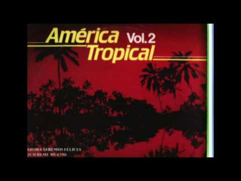 AMERICA TROPICAL VOL. 2 -  (LP COMPLETO)