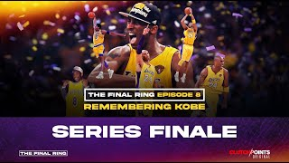The Final Ring Episode 8: Remembering Kobe