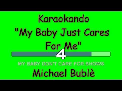 Karaoke Internazionale - My Baby Just Cares  For Me - Michael Bublè ( Lyrics )