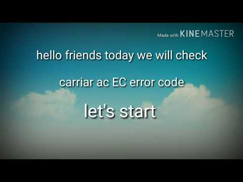 Carriar ac error code EC  # gas leak...