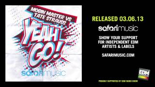 Mobin Master vs Tate Strauss - Yeah Go (Original mix)
