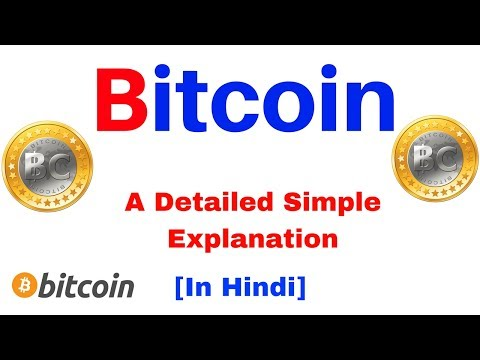 Bitcoin  A Detailed Simple Explanation in Hindi  |  जानिए  Bitcoin क्या है ?