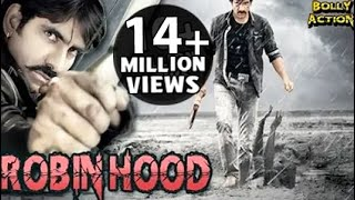 Robinhood Full Movie | Hindi Dubbed Movies 2017 Full Movie | Ravi Teja