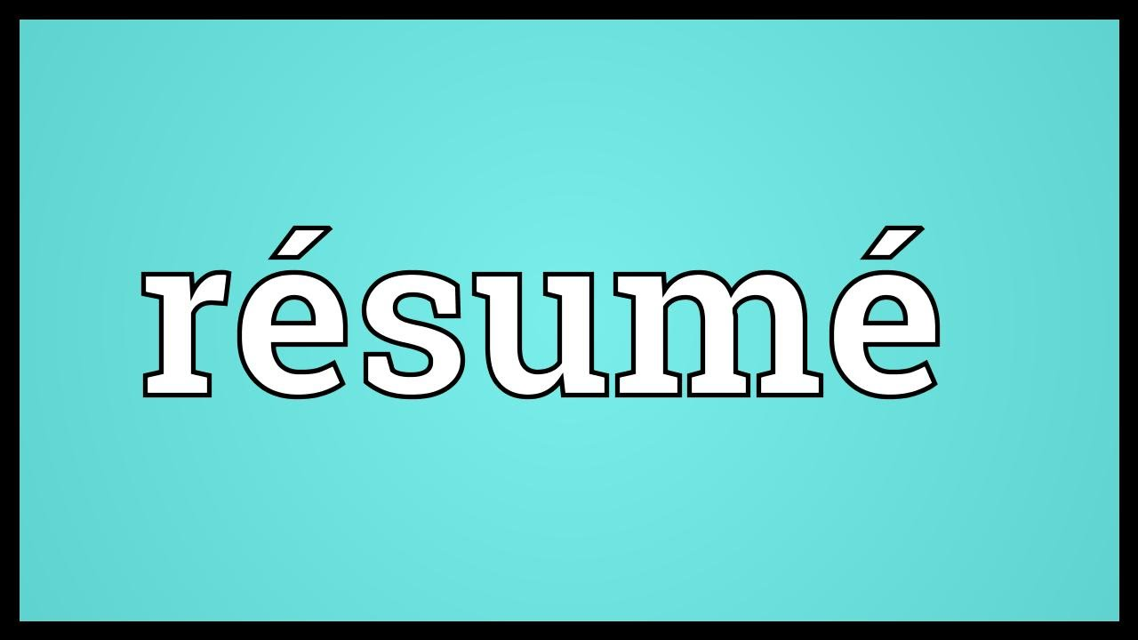 Résumé Meaning   YouTube  Cv Meaning