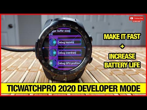 TicWatchPro 2020 Make It Faster & Increase Battery Life {Developer Mode}