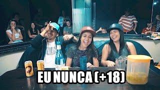 Kah Totoza - Eu nunca (+18) pt. Rodrigo e Thayná