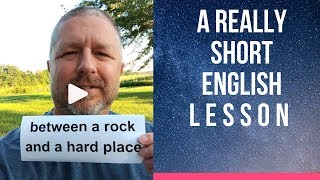 Meaning of BETWEEN A ROCK AND A HARD PLACE - A Really Short English Lesson with Subtitles