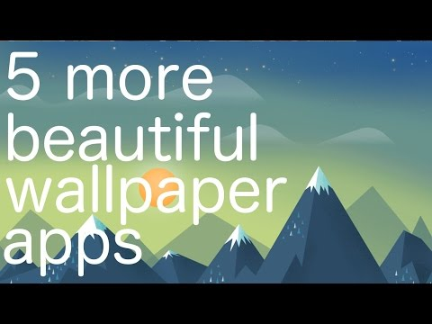 5 More Beautiful Wallpaper Apps For Android