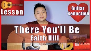There You'll Be - Faith Hill Guitar Tutorial