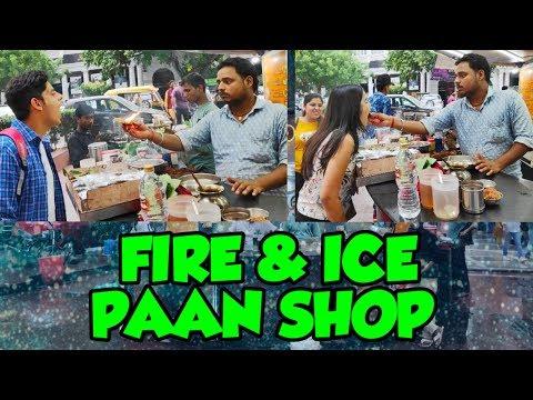 FIRE & ICE PAAN SHOP IN CP II DELHI