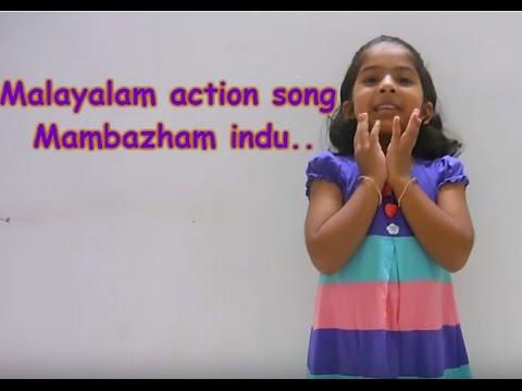 Malayalam action song for kids lkg/ukg (mambazham indu kombathu..)