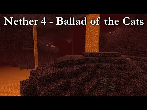 Minecraft Nether 4 Music 10 HOURS (Ballad of the Cats)
