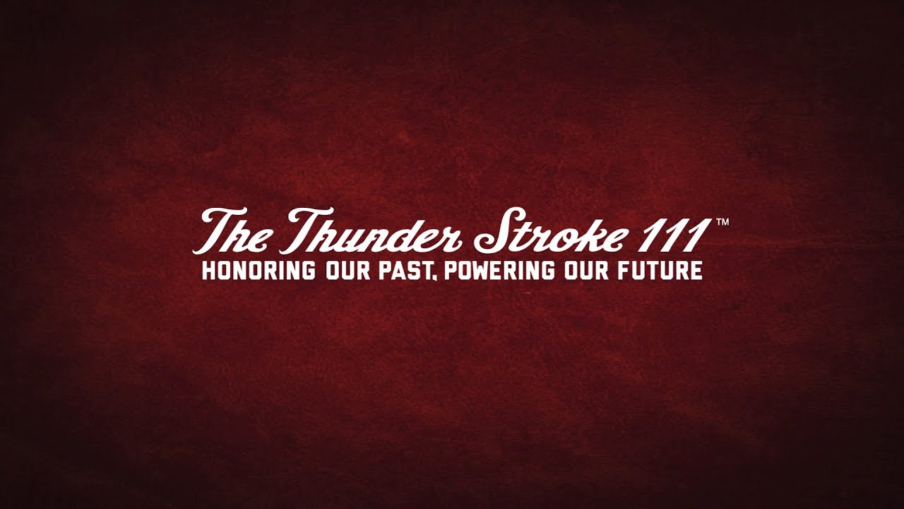 Indian Motorcycle: Honoring Our Past, Powering Our Future - The Thunder Stroke 111™