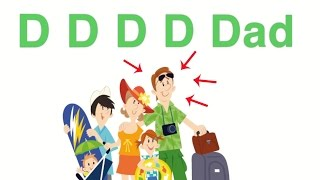 D is For Dad - Best Alphabet (ABC) Song