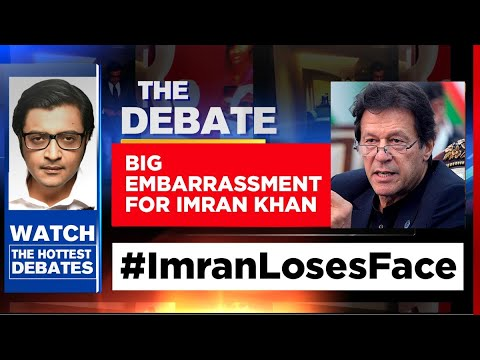 Embarrassment For Imran Khan, China Softens Stand On Border   The Debate With Arnab Goswami