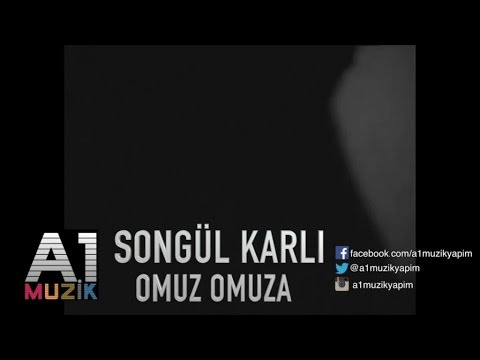 Songül Karlı - Omuz Omuza