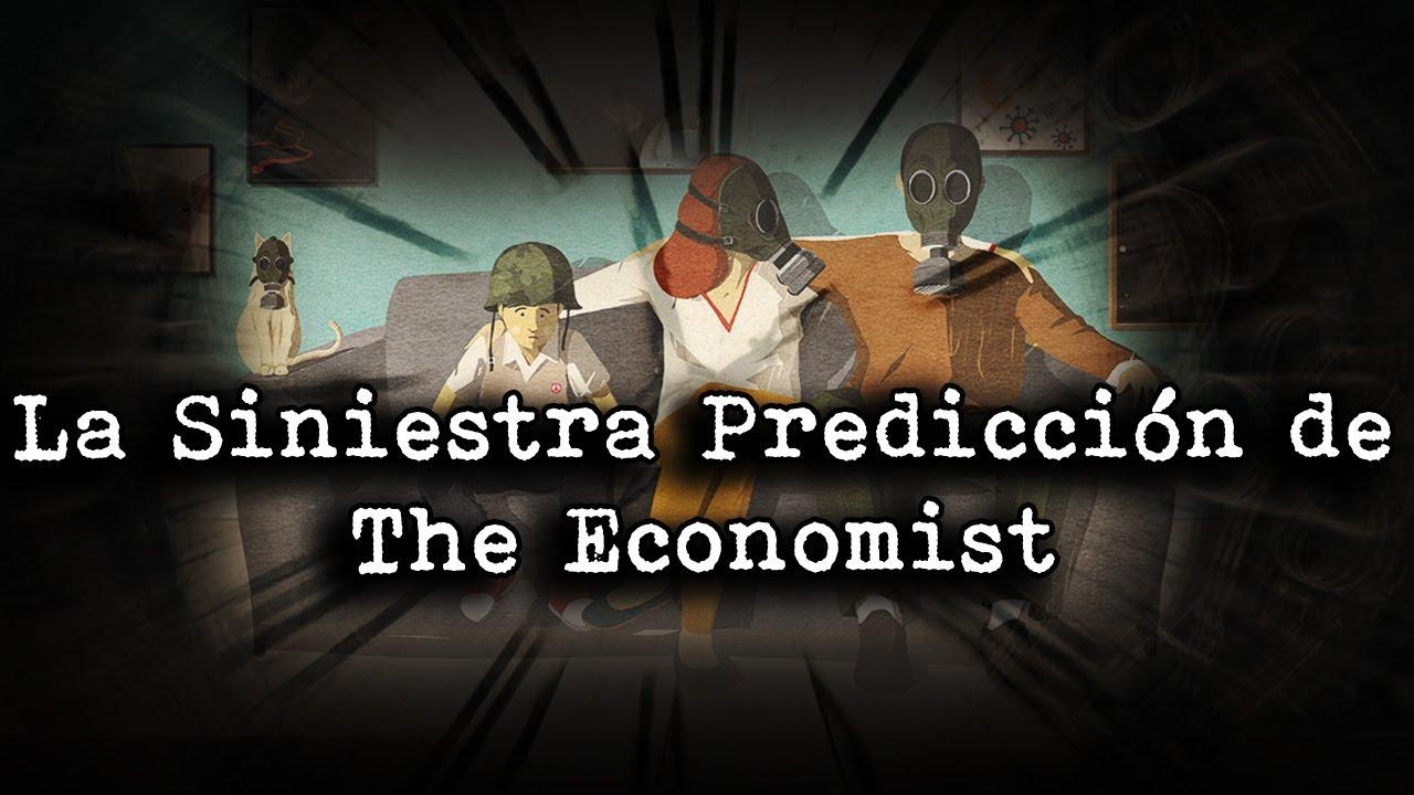 | La Siniestra Predicción De The Economist | La Próxima Catástrofe |