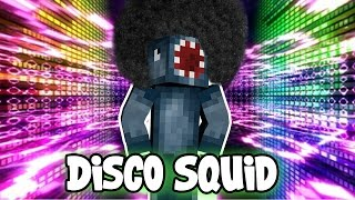 minecraft attack of the b team disco squid 84