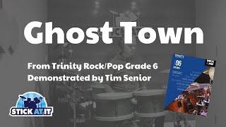Ghost Town - Trinity Rock/Pop Grade 6 - Drum Demo