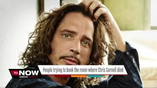 People trying to book hotel room where Chris Cornell died