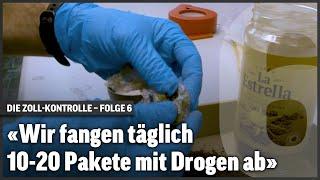 «Wir fangen täglich 10-20 Pakete mit Drogen ab»   Undercover   S2 E6
