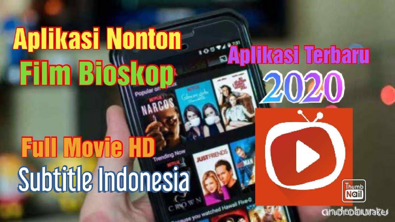 Aplikasi Nonton Film Bioskop Terbaru 2020    Full Movie Hd ...