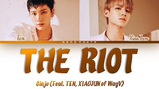 With    GiNJO The Riot  Feat  TEN  XiAOJUN of WayV  s        Han Rom Eng  Resimi