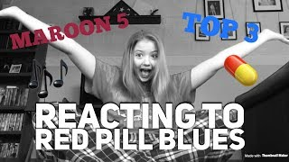 Reacting to Maroon 5's Album Red Pill Blues :)