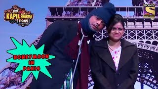 Gulati's Honeymoon In Paris - The Kapil Sharma Show