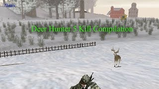 Deer Hunter 5 Kill Compilation