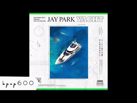 박재범 Jay Park - YACHT (k) (Feat. Sik - K) [Audio]