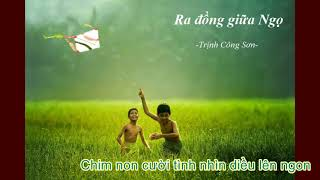 Ra đồng giữa Ngọ - Trịnh Công Sơn