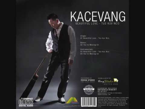 Beautiful-Love Tus Kuv Nco By Kace Vang