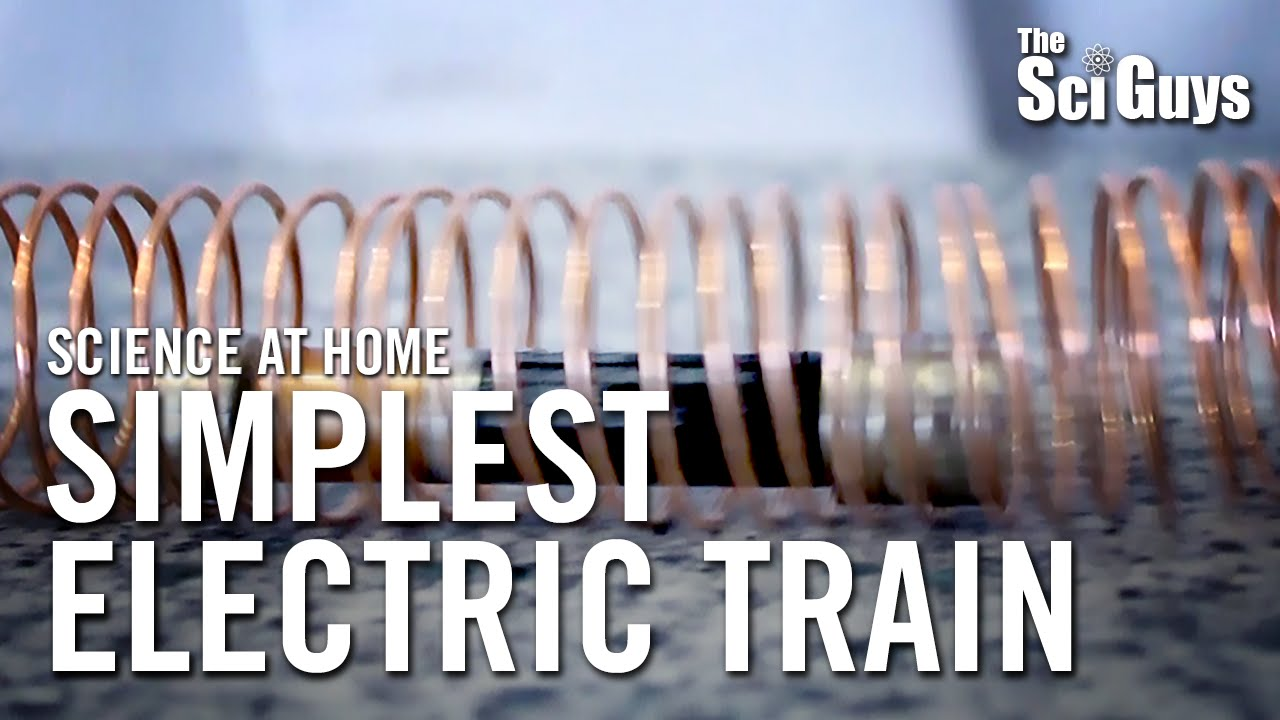The Sci Guys: Science at Home - SE3 - EP9: Simplest Electric Train ...