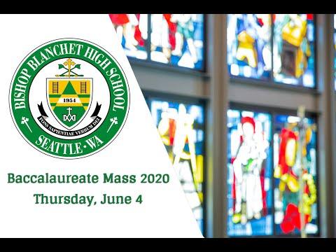 Bishop Blanchet High School Baccalaureate Mass 2020