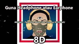 Malique Feat Dayang Nurfaizah Pejamkan Mata 8D AUDIO