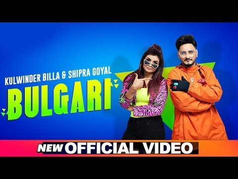 Kulwinder Billa  Shipra Goyal  Bulgari Bvlgari  Full Video  Dr Zeus  Alfaaz  New Song 2019