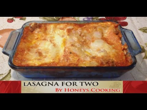 Homemade Italian Sausage Lasagna For Two Recipe Romantic Dinner For Two Youtube
