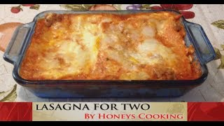 Homemade Italian Sausage Lasagna For Two Recipe. Romantic Dinner For Two