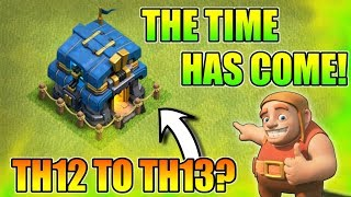 The Time Has Come ; We Need To Upgrade Our TH12 To TH13?😂 | Road To TH12 Max | EP01